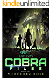 COBRA Files book one (Spirit of the Ancients)
