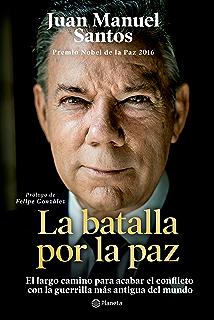 La batalla por la paz (Spanish Edition)