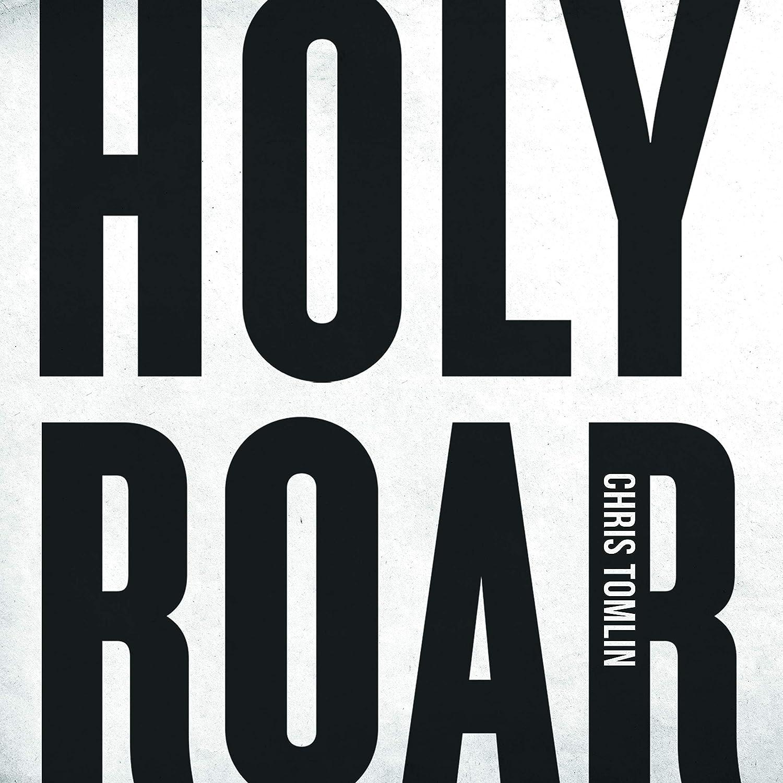 Chris Tomlin - Holy Roar - Amazon.com Music