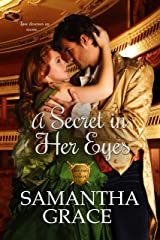 A Secret in Her Eyes (Gentlemen of Intrigue Book 2) Kindle Edition