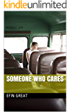Someone Who Cares (A Winnisimmet Tales Story)