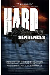 Hard Sentences: Crime Fiction Inspired by Alcatraz Kindle Edition
