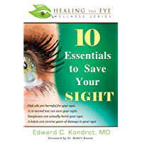 10 Essentials to Save Your SIGHT (English Edition)