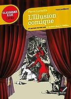 L'Illusion Comique (Classiques & Cie