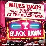 Miles Davis in Person: Friday & Saturday Night at the Black Hawk
