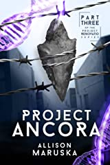 Project Ancora (Project Renovatio Book 3) Kindle Edition