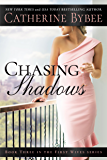Chasing Shadows (First Wives Book 3) (English Edition)