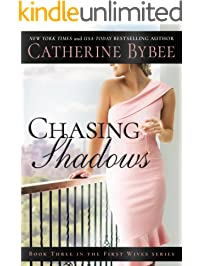 Chasing Shadows (First Wives Book 3)