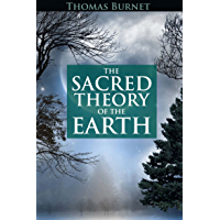 THE SACRED THEORY OF THE EARTH (Cosmogony of Earth Mysteries concerning the Deluge, Paradise, Burning of the World, new Heavens and new Earth) - Annotated 5 Misconception about Columbus