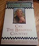 Alan Paton: Cry, the Beloved Country (Paperback); 2003 Edition