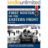 First Winter on the Eastern Front: 1941-1942 (Stackpole Military Photo Series) book cover