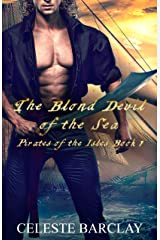 The Blond Devil of the Sea: A Steamy Enemies to Lovers Pirate Romance (Pirates of the Isles Book 1) Kindle Edition