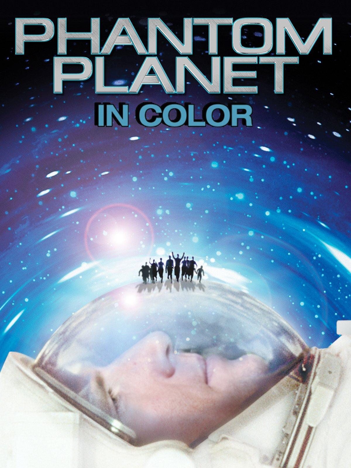 Phantom Planet (In Color) on Amazon Prime Video UK