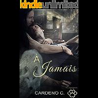 À Jamais (Compagnons) (French Edition)