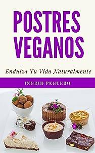 Postres Veganos (Spanish Edition)