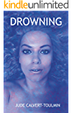Drowning (The Willow Tree Trilogy Book 2)