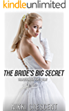 THE BRIDE'S BIG SECRET (Transgender, First Time)
