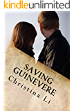 Saving Guinevere (A Little Bit of Coffee, Flowers, and Romance Book 2)