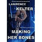 Making Her Bones (Stephanie Chalice Thrillers Book 8)