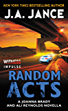Random Acts: A Joanna Brady and Ali Reynolds Novella (Kindle Single)
