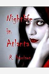 Nightlife in Atlanta Kindle Edition