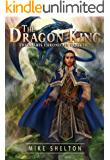 The Dragon King (The Alaris Chronicles Book 3)