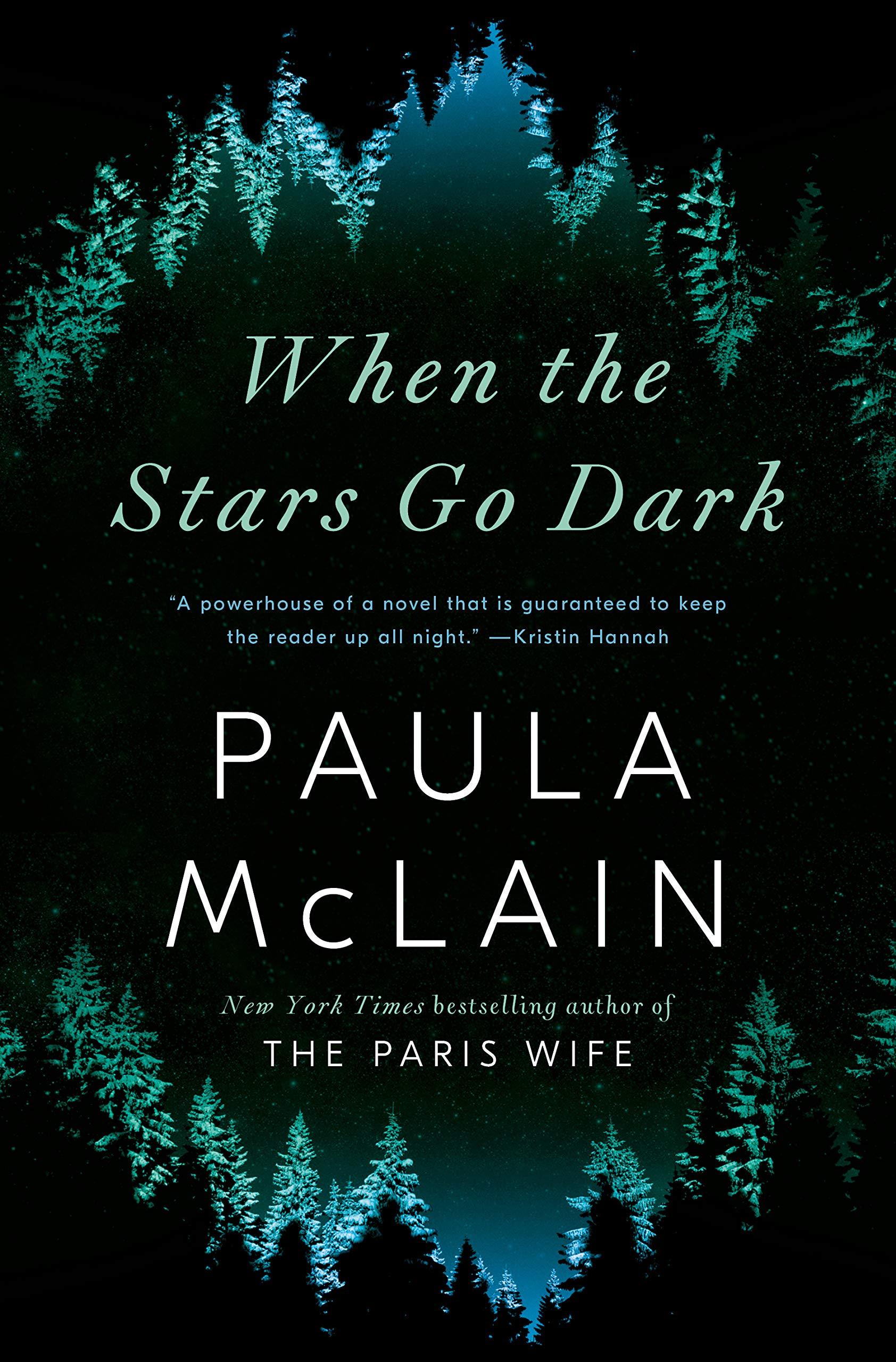 When the Stars Go Dark: A Novel: McLain, Paula: 9780593237892: Amazon.com:  Books