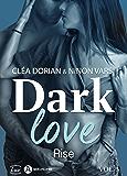 Dark Love – 3: Rise