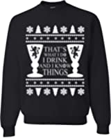 I Drink And I Know Things Ugly Christmas Sweater Unisex (Runs Big)