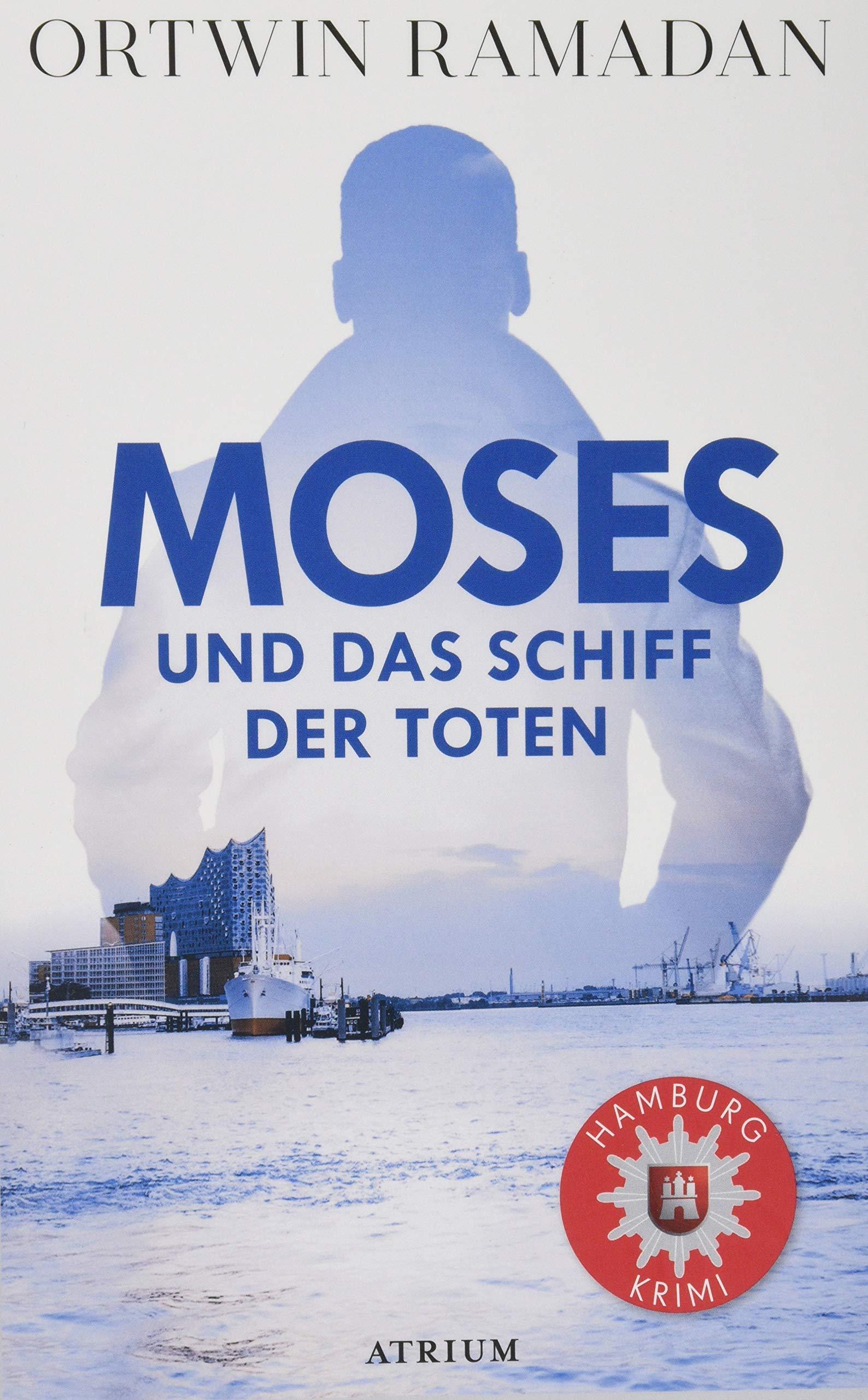 Moses und das Schiff der Toten: Amazon.de: Ramadan, Ortwin: Bücher