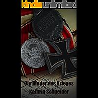 Die Kinder des Krieges I (German Edition)