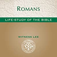 Life-Study of Romans: Life-Study of the Bible