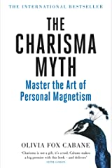 The Charisma Myth: How to Engage, Influence and Motivate People Kindle Edition