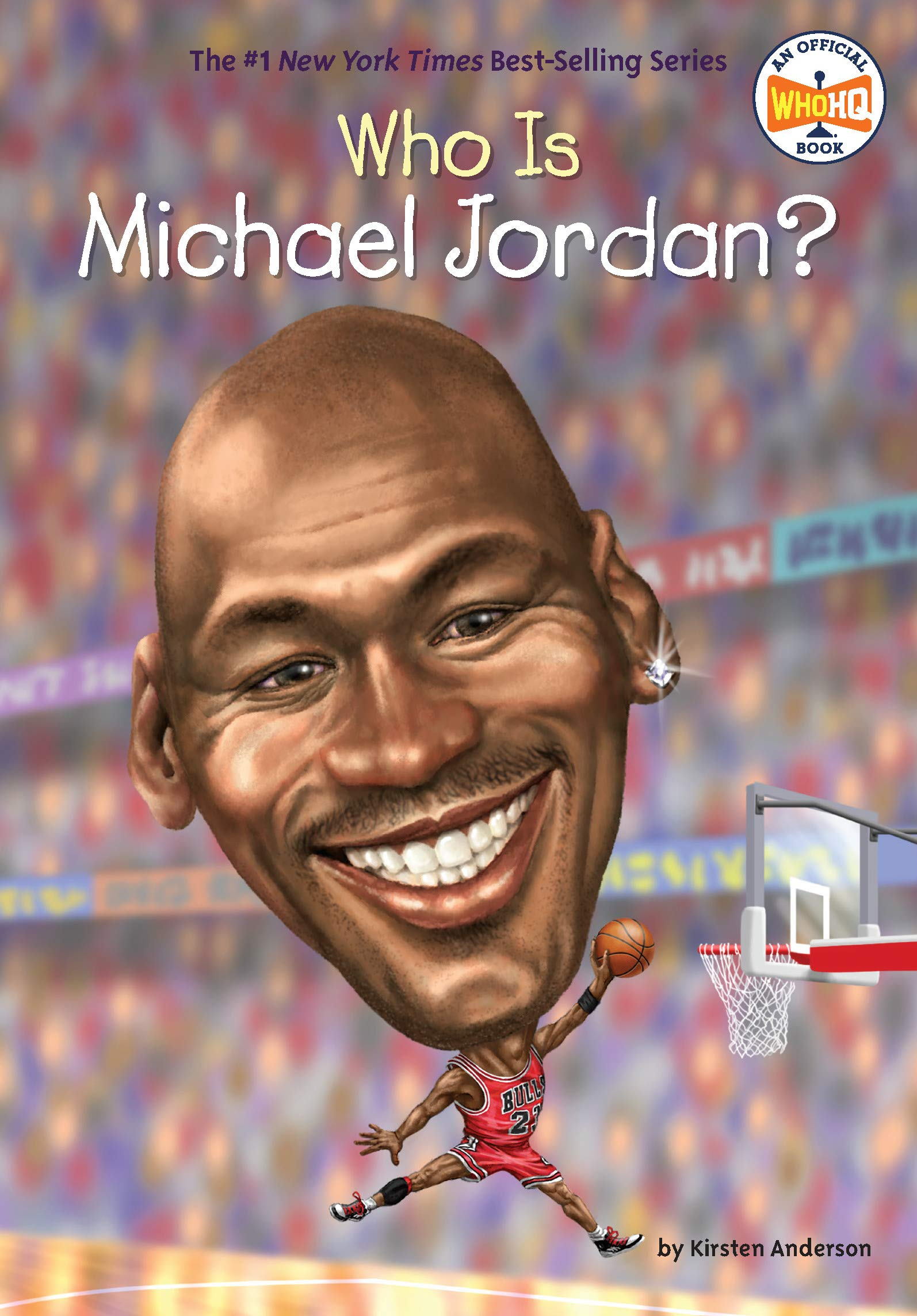 Who Is Michael Jordan? (Who Was?) Paperback – February 5, 2019 Kirsten Anderson Who HQ Dede Putra Penguin Workshop
