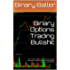 Binary Options Trading Bullshit: 2015-10-08 Trading Journal Lessons Learned Reading Price Action to determine probability of future price direction