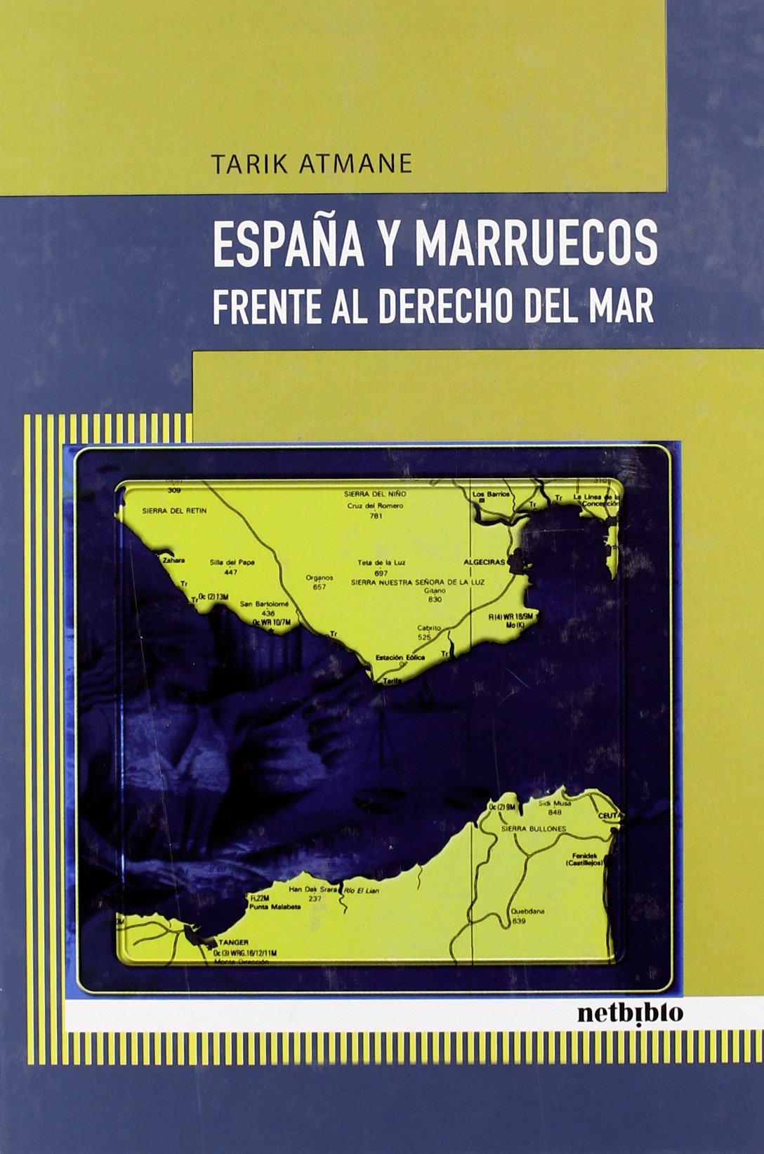 Espa・A Y Marruecos Frente Al Dere (Catálogo General): Amazon.es: Atmane, Tarik: Libros
