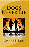 Dogs Never Lie: Gold Trotter Mystery (Gold Trotter Mystery Series Book 1)