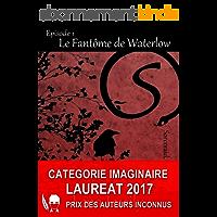 Sorceraid, Tome 1 : Le Fantôme de Waterlow: Saison 1 : Décadence