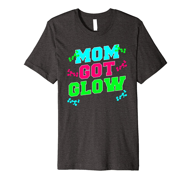 Mom Got Glow Party Kids Birthday Gift T Shirt-FL