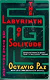 The labyrinthe of solitude and other writings