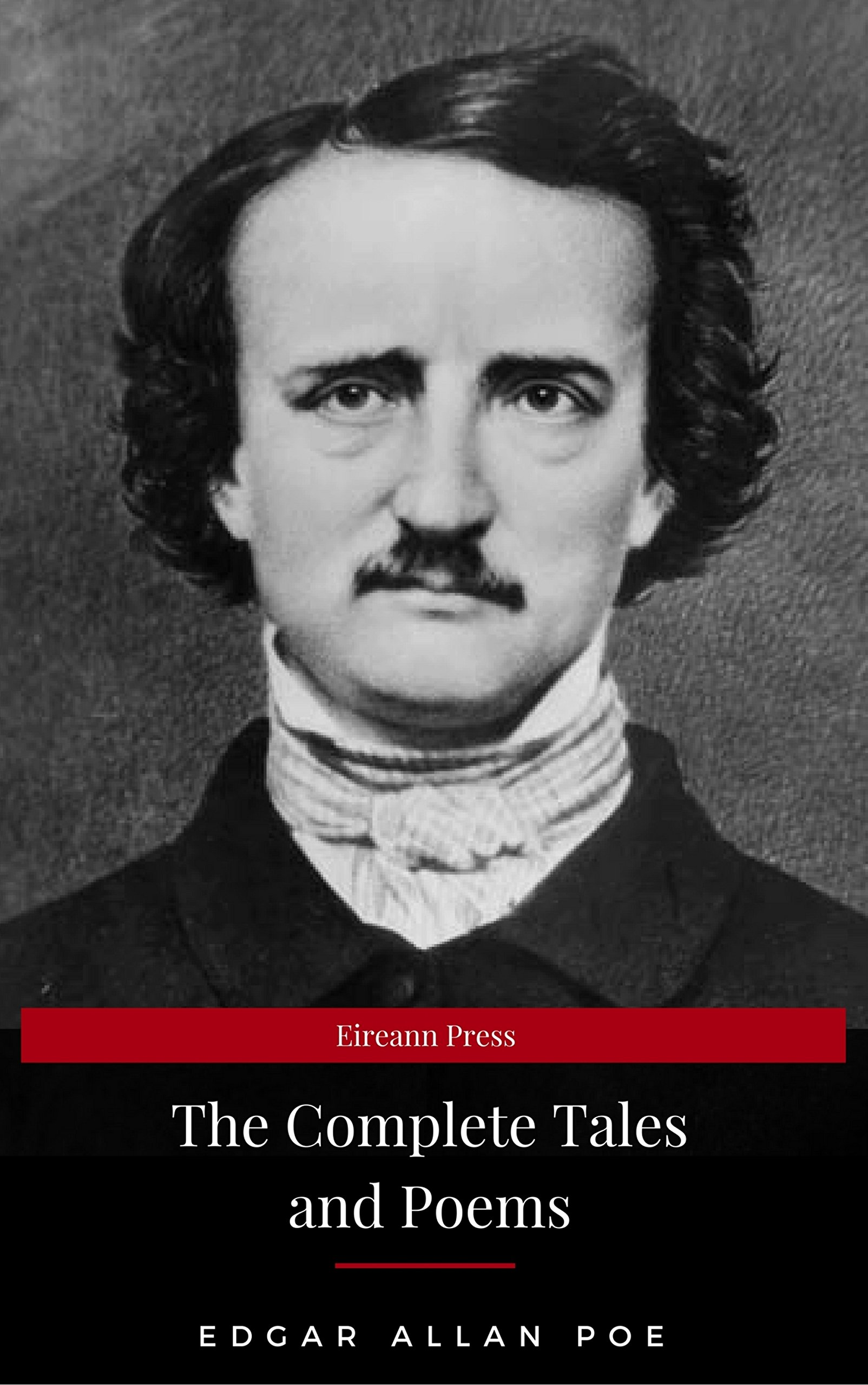 Edgar Allan Poe  Complete Tales And Poems  The Black Cat The Fall Of The House Of Usher The Raven The Masque Of The Red Death...  English Edition
