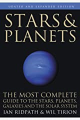Stars and Planets: The Most Complete Guide to the Stars, Planets, Galaxies, and Solar System - Updated and Expanded Edition (Princeton Field Guides) Paperback