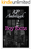 Boy Exits: (formerly titled: All At Once)