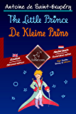 The Little Prince - De Kleine Prins: Bilingual parallel text - Tweetalig met parallelle tekst: English - Dutch / Engels - Nederlands (Dual Language Easy Reader Book 53)
