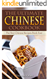 The Ultimate Chinese Cookbook: The Best Chinese Recipes Book Ever