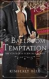 A Ballroom Temptation (The Countess Scandals)
