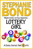 LOTTERY GIRL: part 4 of 6