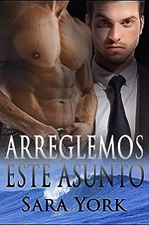 Arreglemos Este Asunto (Spanish Edition)
