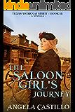 The Saloon Girl's Journey (Texas Women of Spirit Book 3)