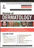 Review of Dermatology: Pattern Question Bank Latest Exam Questions (2013-2016) (PGMEE)